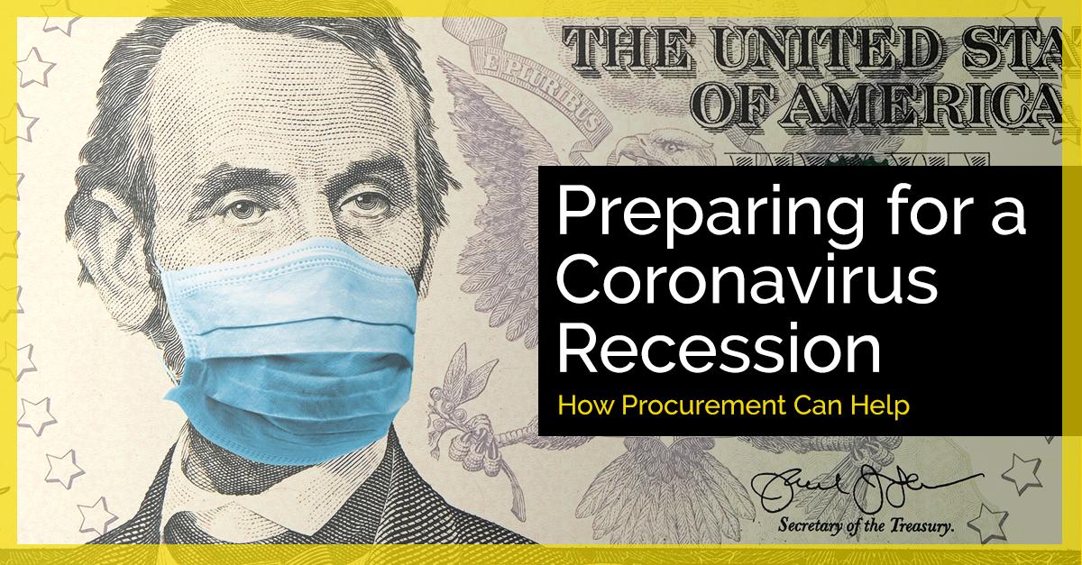 5 Procurement Tactics to Prepare for a Coronavirus Recession