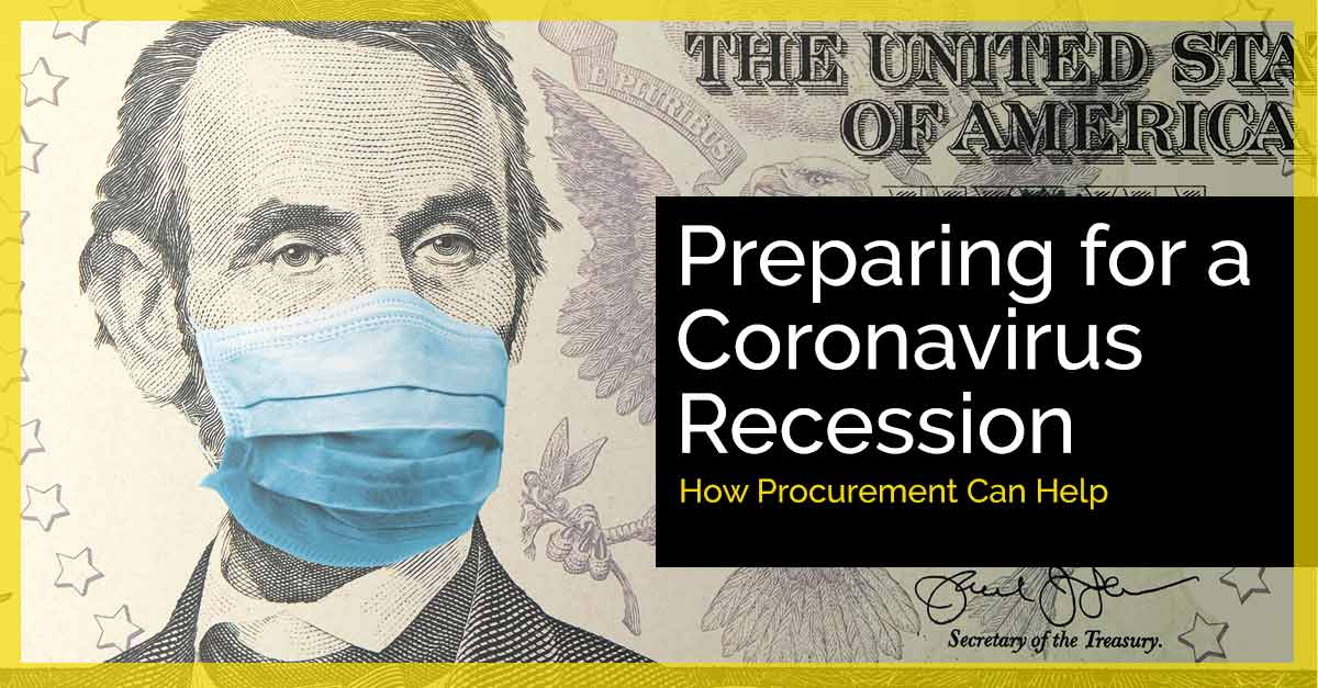 5 Procurement Tactics to Prepare for a Coronavirus Recession